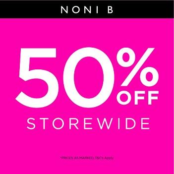 Noni B- 50% off Storewide