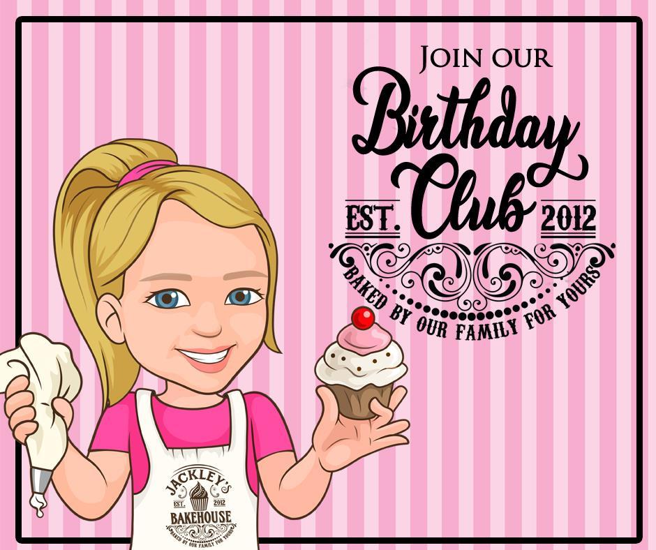 Jackley's Bakehouse Birthday Club